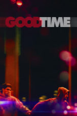 Nonton Movie Good Time (2017) Subtitle Indonesia