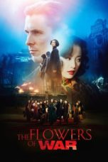 Nonton Movie The Flowers of War (2011) Subtitle Indonesia