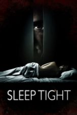 Nonton Movie Sleep Tight (2011) Subtitle Indonesia