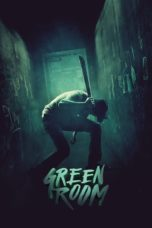 Nonton Movie Green Room (2015) Subtitle Indonesia