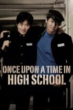 Nonton Movie Once Upon a Time in High School (2004) Subtitle Indonesia