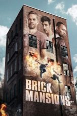 Nonton Movie Brick Mansions (2014) Subtitle Indonesia