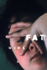 Nonton Movie Fat Girl (2001) Subtitle Indonesia