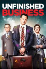 Unfinished Business (2015) Poster