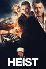 Nonton Movie Heist (2015) Subtitle Indonesia