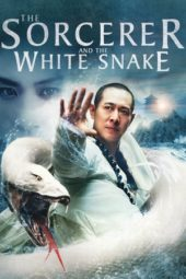 Nonton The Sorcerer and the White Snake (2011) Sub Indo Terbaru