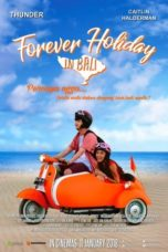 Nonton Movie Forever Holiday in Bali (2018) Subtitle Indonesia