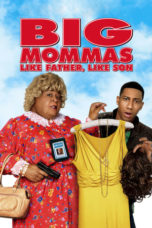 Nonton Movie Big Mommas: Like Father, Like Son (2011) Subtitle Indonesia