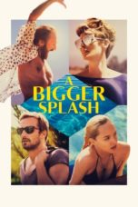 Nonton Movie A Bigger Splash (2015) Subtitle Indonesia