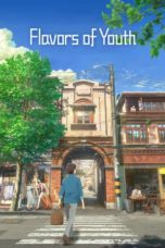 Nonton Movie Flavors of Youth (2018) Subtitle Indonesia