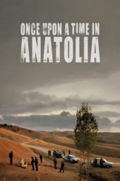 Nonton Movie Once Upon a Time in Anatolia (2011) Subtitle Indonesia