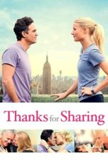 Nonton Movie Thanks for Sharing (2013) Subtitle Indonesia