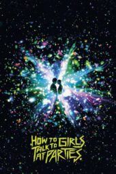 Nonton Movie How to Talk to Girls at Parties (2017) Subtitle Indonesia