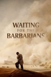 Nonton Waiting for the Barbarians (2019) Sub Indo Terbaru