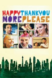 Nonton Movie Happythankyoumoreplease (2010) Subtitle Indonesia