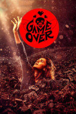 Nonton Movie Game Over (2019) Subtitle Indonesia