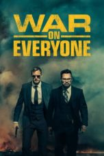 Nonton Movie War on Everyone (2016) Subtitle Indonesia
