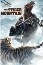 Nonton Movie The Taking of Tiger Mountain (2014) Subtitle Indonesia
