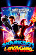 The Adventures of Sharkboy and Lavagirl (2005) Poster