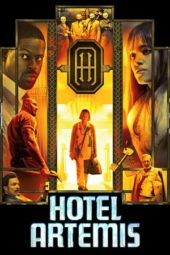 Nonton Movie Hotel Artemis (2018) Subtitle Indonesia