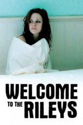 Nonton Movie Welcome to the Rileys (2010) Subtitle Indonesia