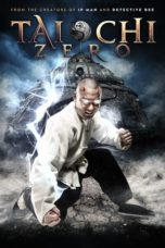 Nonton Movie Tai Chi Zero (2012) Subtitle Indonesia