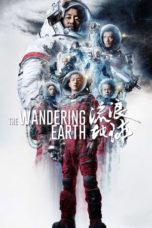 Nonton Movie The Wandering Earth (2019) Subtitle Indonesia