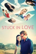 Nonton Movie Stuck in Love (2012) Subtitle Indonesia