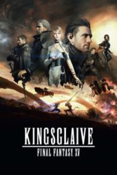Nonton Movie Kingsglaive: Final Fantasy XV (2016) Subtitle Indonesia