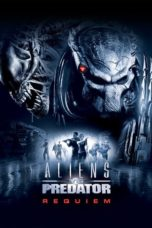 Nonton Movie Aliens vs Predator: Requiem (2007) Subtitle Indonesia