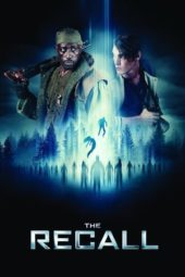 Nonton Movie The Recall (2017) Subtitle Indonesia