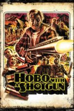 Nonton Movie Hobo with a Shotgun (2011) Subtitle Indonesia