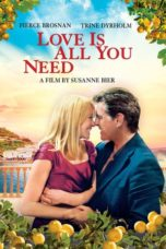 Nonton Movie Love Is All You Need (2012) Subtitle Indonesia