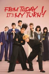 Nonton From Today, It's My Turn!! (2018) Sub Indo Terbaru