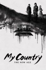 My Country: The New Age (2019) Poster