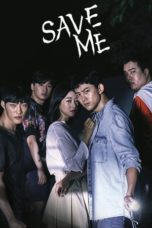Nonton Movie Save Me 2 (2019) Subtitle Indonesia