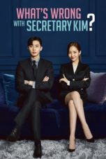 What's Wrong with Secretary Kim (2018) Poster