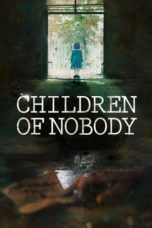 Children of Nobody (2018) Poster