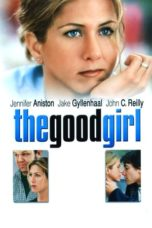 Nonton Movie The Good Girl (2002) Subtitle Indonesia