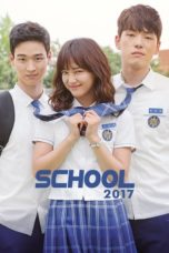 Nonton Movie School 2017 (2017) Subtitle Indonesia