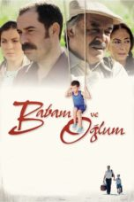 Nonton Movie My Father and My Son (2005) Subtitle Indonesia