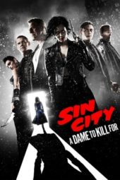 Nonton Sin City: A Dame to Kill For (2014) Sub Indo Terbaru