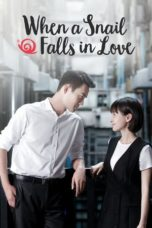 Nonton Movie When a Snail Falls in Love (2016) Subtitle Indonesia