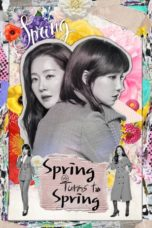 Nonton Movie Spring Turns to Spring (2019) Subtitle Indonesia