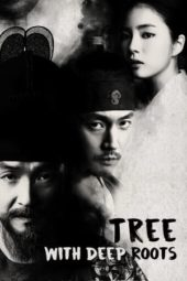 Nonton Tree with Deep Roots (2011) Sub Indo Terbaru
