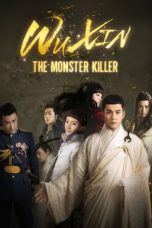 Nonton Movie Wu Xin: The Monster Killer (2015) Subtitle Indonesia