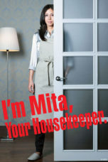 Nonton Movie I'm Mita, Your Housekeeper (2011) Subtitle Indonesia