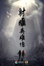 Nonton Movie The Legend of the Condor Heroes (2017) Subtitle Indonesia