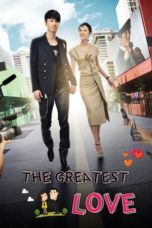 Nonton Movie The Greatest Love (2011) Subtitle Indonesia