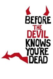 Nonton Before the Devil Knows You're Dead (2007) Sub Indo Terbaru
